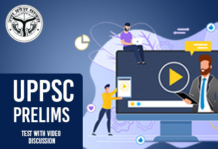 UPPCS Prelims Test with video discussion