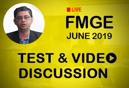 LIVE Test and Video Discussions for FMGE June 2019